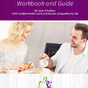 A Conscious Eating Path: Workbook and Guide